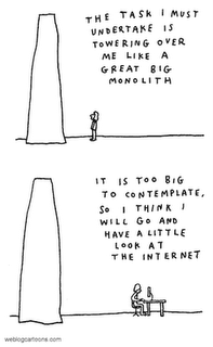 monolithic task, look at the internet instead