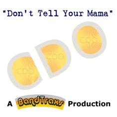 "Buy here on www.amazon.co.uk: ""Don't tell your mama""/ CDO"