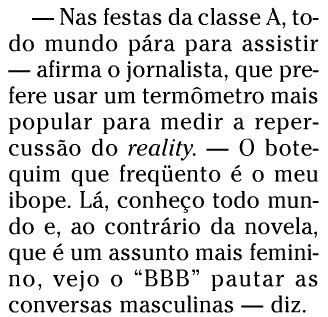 trecho de entrevista com Pedro Bial, publicada no SEGUNDO CADERNO de O GLOBO de 28 de março de 2008