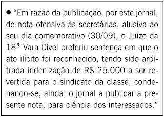 nota publicada por força de decisão judicial na coluna GENTE BOA do SEGUNDO CADERNO de O GLOBO em 17 de março de 2009
