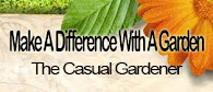 Get The Casual Gardener Widget For Your Site