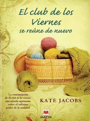 El club de los viernes se reúne de nuevo – Kate Jacobs