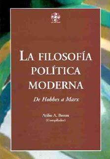 La filosofía política moderna – Atilio A. Boron