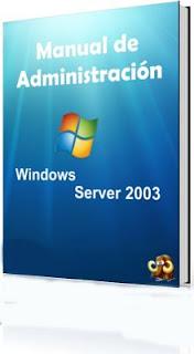 Manual de Gestión y Administración Windows Server 2003