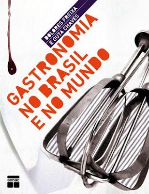 gastromia brsail+e+mundo bx - >Gastronomia no Brasil e no Mundo
