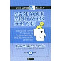 Fate lavorare la mente - Joan Minninger, Eleanor Dugan