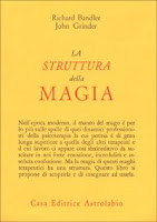 La struttura della magia - Richard Bandler