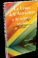 La legge dell'attrazione e le scienze sociali - Simona Vitale