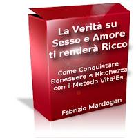 La verità su sesso e amore ti renderà ricco - Fabrizio Mardegan (legge di attrazione)