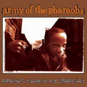 Army Of The Pharaohs Total Underground Shit...