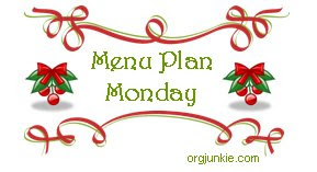 Menu Plan Monday!