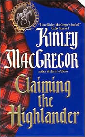 Review: Claiming the Highlander by Kinley MacGregor.