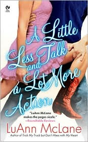 Review: A Little Less Talk and A Lot More Action by LuAnn McLane