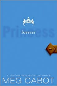 Guest Review: The Princess Diaries, Volume X: Forever Princess by Meg Cabot.