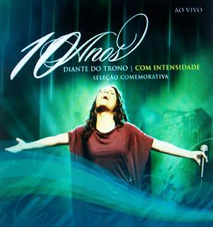 CD Diante do Trono - Com Intensidade (10 Anos Vol. 2)