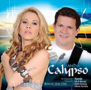 CD Banda Calypso - VOL. 13 Amor Sem Fim