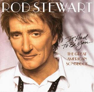 CD Rod Stewart - 2002 - The Great American Songbook - Vol. 1 - It Had To Be You