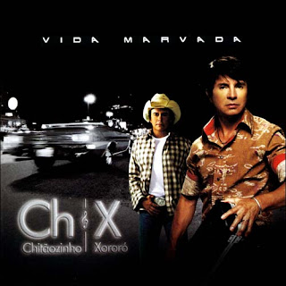 CD Chitãozinho e Xororó - Vida Marvada
