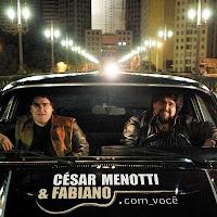 CD César Menotti & Fabiano - .Com Você