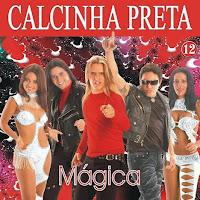 CD Banda Calcinha Preta Vol. 12 - Mágica