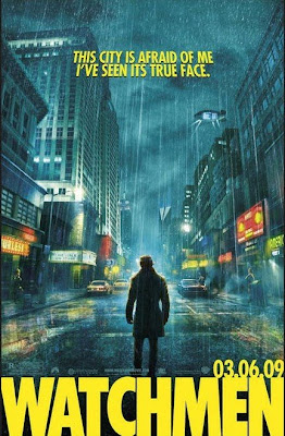 Watchmen Teaser Theatrical One Sheet Movie Poster - This City Is Afraid Of Me, I've Seen Its True Face.