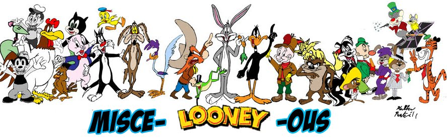 Misce-Looney-ous