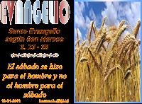 Resultado de imagen para Un sábado, atravesaba el Señor un sembrado; mientras andaban, los discípulos iban arrancando espigas.