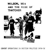 Wilson, MI5 and the Rise Of Thatcher