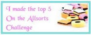 I made the top 5 on Allsorts Challenge