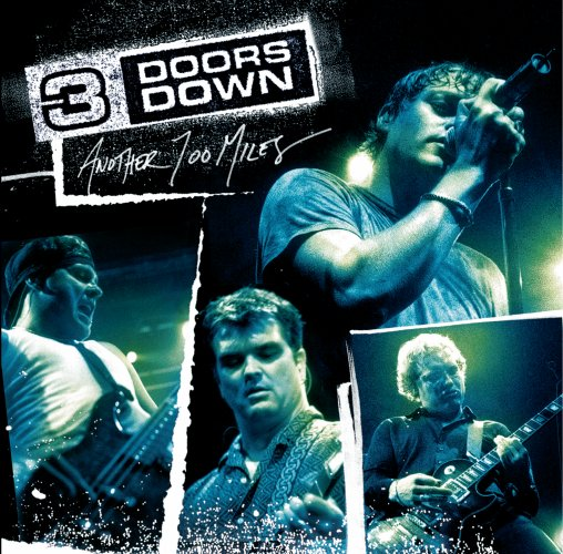 3 doors down another 700 miles 2003 download