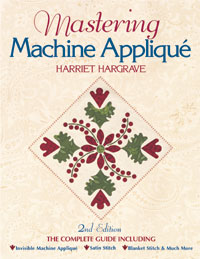 Mastering Machine Appliqué