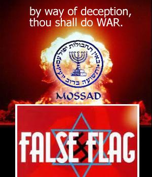 http://4.bp.blogspot.com/_g-kczWwrhOU/TMsbcwRxQlI/AAAAAAAAA1M/fo6tOZ4PB1A/s1600/israel_mossad_false_flag.jpg