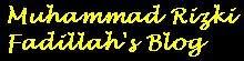 Muhammad Rizki Fadillah's Blog. Tips trik matematika, tutorial blogging, lirik lagu, modifikasi template, dll. Tempat mencari dan berbagi inspirasi.