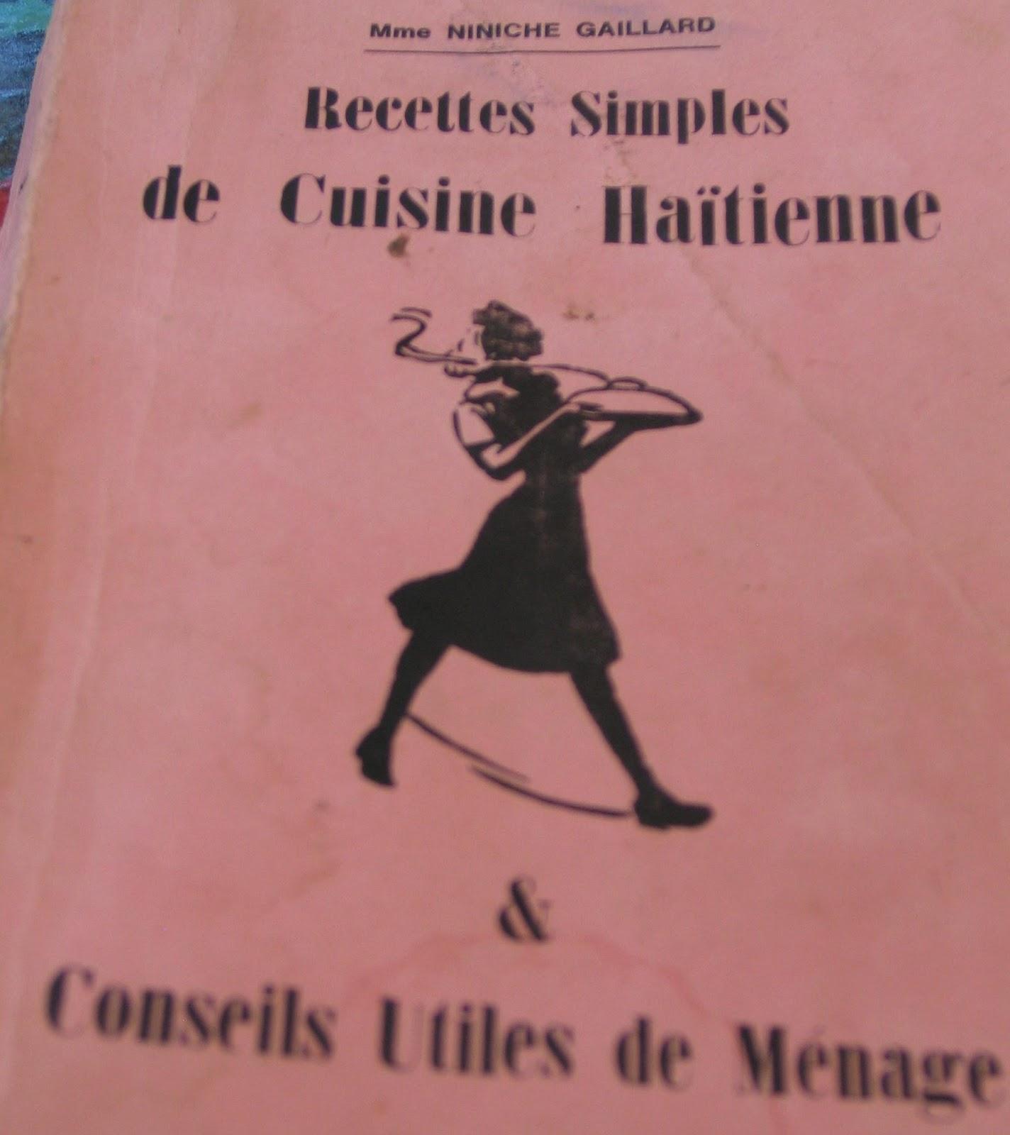 Vivre En Haiti Au Quotidien Les Recettes De Cuisine Haitienne Et