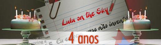 LULU ON THE SKY 4 ANOS (foto: divulgação)