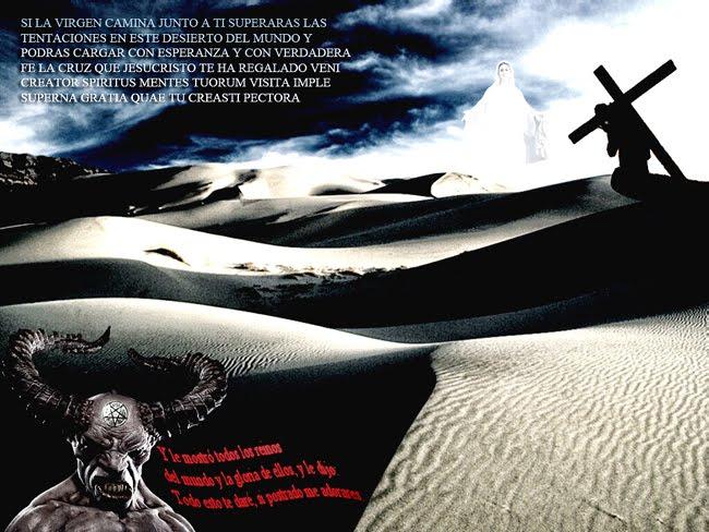 http://4.bp.blogspot.com/_gZKgFHP8wvM/S8oAGnHBKPI/AAAAAAAAC7k/Is_8Q20aJws/s1600/TentacionDesierto(1).jpg