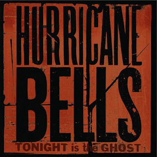 Hurricane Bells - Tonight is the Ghost CD Review