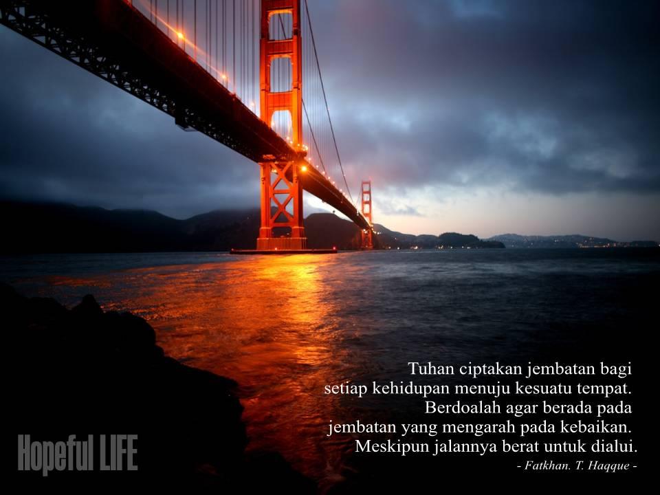 40 Trend Terbaru Kata Motivasi Tentang Jembatan Pena Bijak