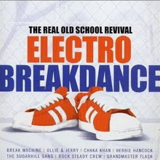 Bboy Download- Electro Breakdance - Real Old School Revival (2008