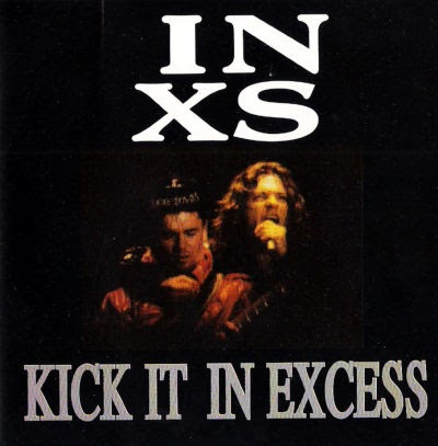 Rock On Vinyl Inxs Kick It In Excess Live In San Diego