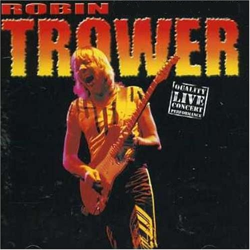 Rock On Vinyl Robin Trower Live In Concert New George