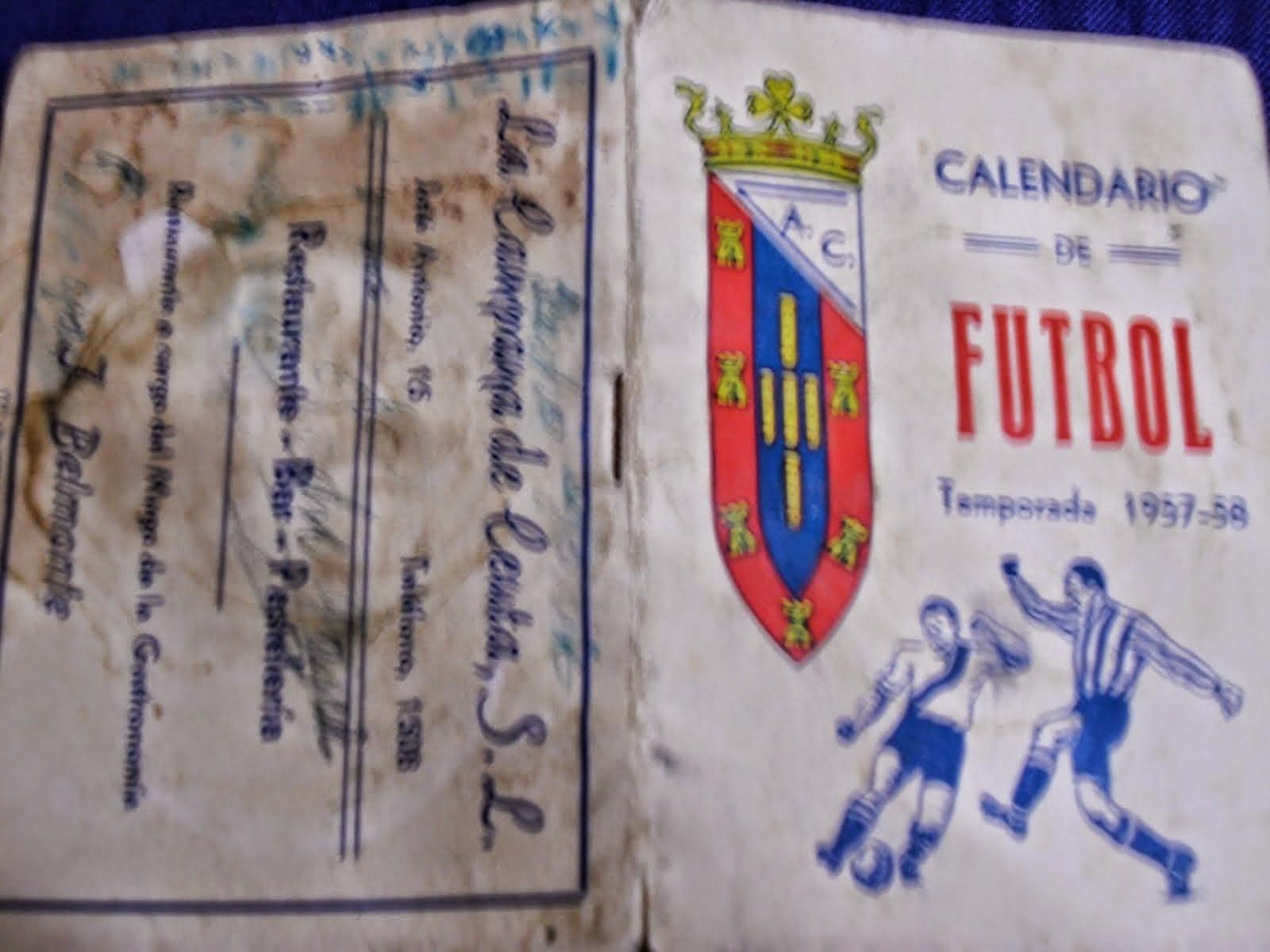 Calendario Del Ano 1957.Calendario De Futbol Atl Ceuta Ano 1957 58 La Futboleria