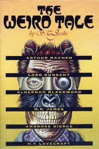 S.T. Joshi, The Weird Tale, 1990