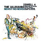 The Ullmann – Swell 4: News? No News!