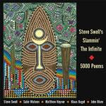 Steve Swell's Slammin' The Infinite: 5000 Poems