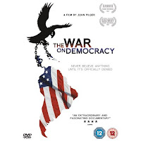 The War on Democracy, Pilger, Locandina