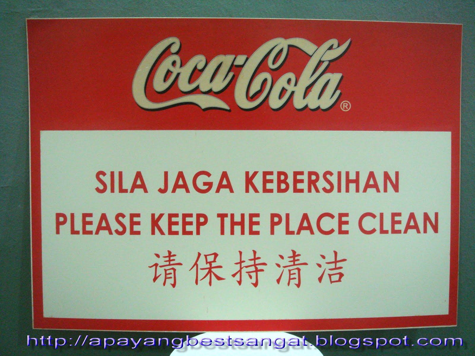Apa Yang Best Sangat Sila Jaga Kebersihan Coca Cola Sign