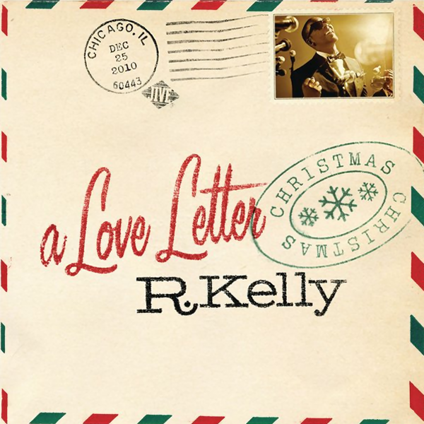 KellsTv: R. Kelly - Love Letter Christmas (Official Cover)