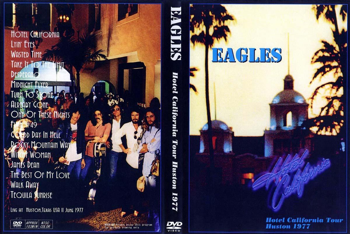 T u b e the eagles 1977 11 06 houston tx dvdfull for Hotel california