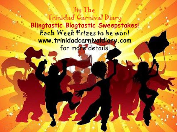 Trinidad Carnival Diary's Blingtastic Sweepstakes